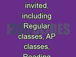 Who gets to go? All seniors are invited, including Regular classes, AP classes, Reading classes, EL