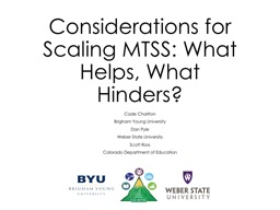 Considerations for Scaling MTSS: What Helps, What Hinders?