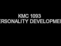 KMC 1093 PERSONALITY DEVELOPMENT