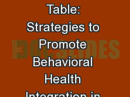 Claiming a Seat at the Table: Strategies to Promote Behavioral Health Integration in Healthcare Ref