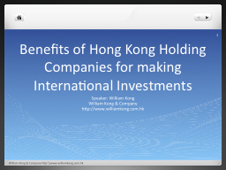 Benefits of Hong Kong Holding Companies for making International Investments