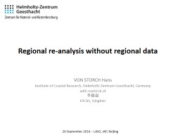 Regional re-analysis without regional data