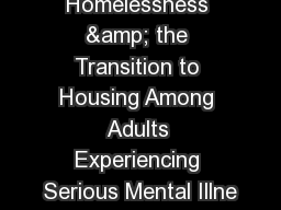 Chronic Homelessness & the Transition to Housing Among Adults Experiencing Serious Mental Illne