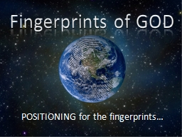 Fingerprints of GOD POSITIONING for the fingerprints�