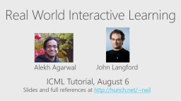 Real World Interactive Learning