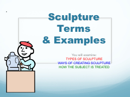 Sculpture Terms  & Examples