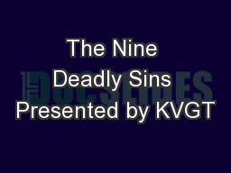 The Nine Deadly Sins Presented by KVGT