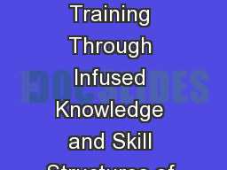 """Imparting Technical Teacher Training Through Infused Knowledge and Skill Structures of Outcome B"