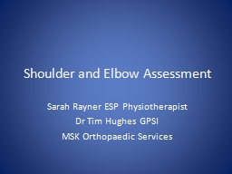 Shoulder and Elbow Assessment