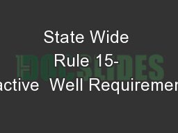 State Wide Rule 15- Inactive  Well Requirements
