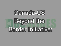 Canada-US Beyond the Border Initiative:
