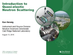 Introduction to Quasi-elastic Neutron Scattering PowerPoint PPT Presentation