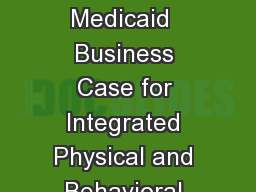 Making the Ohio Medicaid  Business Case for Integrated Physical and Behavioral Health Care