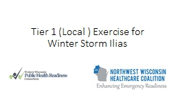Tier 1 (Local ) Exercise for Winter Storm