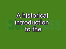 A historical introduction to the