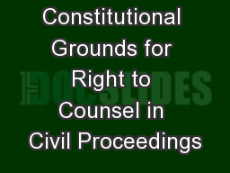 Constitutional Grounds for Right to Counsel in Civil Proceedings