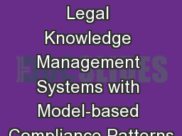 Augmenting Legal Knowledge Management Systems with Model-based Compliance Patterns