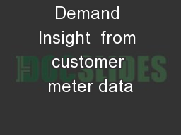 Demand Insight  from customer meter data