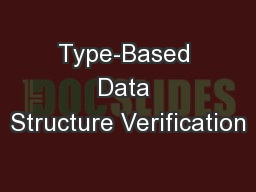 Type-Based Data Structure Verification