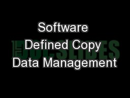 Software Defined Copy Data Management