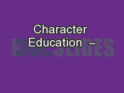 Character Education  –