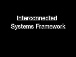Interconnected Systems Framework PowerPoint PPT Presentation