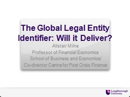 The Global Legal Entity Identifier: Will it Deliver?