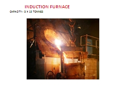 INDUCTIONFURNACE PowerPoint PPT Presentation