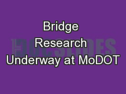 Bridge Research Underway at MoDOT