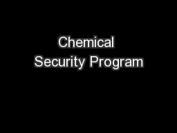 Chemical Security Program PowerPoint PPT Presentation