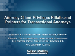 Attorney-Client Privilege: Pitfalls and Pointers for Transactional Attorneys