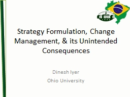 Strategy Formulation, Change Management, & its Unintended Consequences