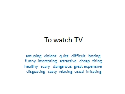 To  watch   TV a musing    violent
