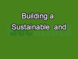 Building a Sustainable  and