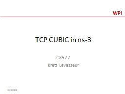 TCP CUBIC in ns-3 CS577 Brett