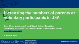 Increasing the numbers of parents as voluntary participants in JSA