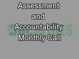 Assessment and Accountability Monthly Call