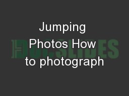 Jumping Photos How to photograph