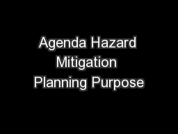 Agenda Hazard Mitigation Planning Purpose