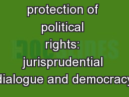 The effective protection of political rights: jurisprudential dialogue and democracy