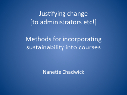 Justifying change  [to administrators PowerPoint PPT Presentation