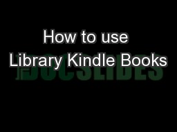 How to use Library Kindle Books