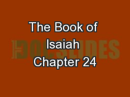The Book of Isaiah Chapter 24
