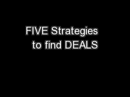 FIVE Strategies  to find DEALS