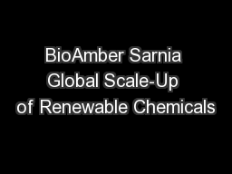 BioAmber Sarnia Global Scale-Up of Renewable Chemicals