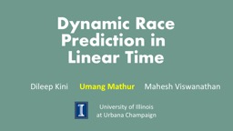 Dynamic Race Prediction in PowerPoint PPT Presentation