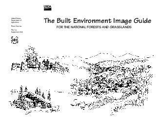 The Built Environment Image Guide FOR THE NATIONAL FORESTS AND GRASSLANDS United States Department of Agriculture Forest Service FS September  The Built Environment Image Guide FOR THE ATIONAL ORESTS