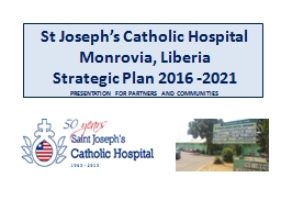 St Joseph's Catholic Hospital PowerPoint Presentation, PPT - DocSlides