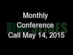 Monthly Conference Call May 14, 2015