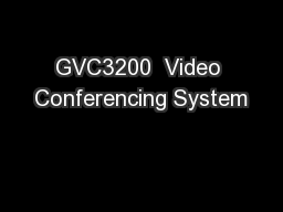 GVC3200  Video Conferencing System